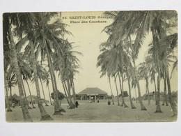 C. P. A. : Sénégal : SAINT-LOUIS : Place Des Cocotiers - Sénégal