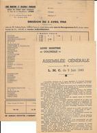 2 Documents LIGUE MARITIME Et COLONIALE FRANCAISE  -ASSEMBLEE GENERALE 1943 Et EMISSION DU 3/4/1944 - Documents Historiques