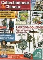 Livres, BD, Revues > Français > Non Classés Collectionneur Et Chineur N°25 Les Tire Bouchons , Uniformes Des Poilus - Livres, BD, Revues