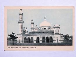 C. P. A. Couleur : Sénégal : La Mosquée De DIOURBEL, Les Rives Du Niger, Carte - Sénégal