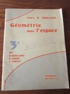 Livret - GEOMETRIE DANS L'ESPACE. MATHEMATIQUE De 1958 - Pour Classe De Troisième - 64 Pages -15 Photos - Livres, BD, Revues