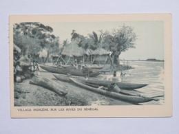 C. P. A. : Sénégal : Village Indigène Sur Les Rives Du Sénégal, Conakry, Guinée Française, Carte - Sénégal