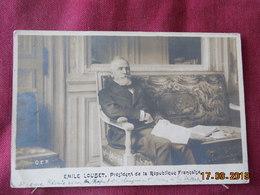 CPA - Emile Loubet, Président De La République Française - Personnages
