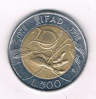 500 LIRE 1998 ITALIE /2340/ - 1946-… : République