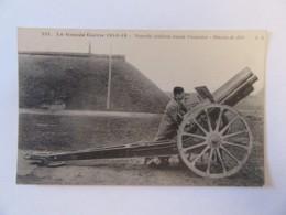La Grande Guerre 1914-15 - Nouvelle Artillerie Lourde Française - Obusier De 220 - Carte Animée, Non-circulée - Guerre 1914-18