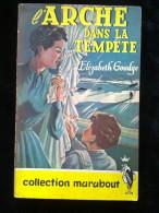 Elizabeth Goudge: L'arche Dans La Tempête/ Collection Marabout N°24 - Livres, BD, Revues