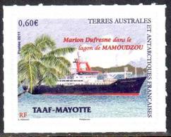 TAAF - 2011 - Timbre Adhésif Le Marion Dufresne Dans Le Lagon De Mamoudzou, Mayotte ** - Neufs