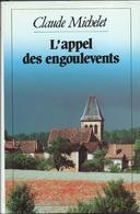 Claude Michelet - L'Appel Des Engoulevents - Livres, BD, Revues