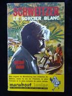 Michel Duino: Schweitzer, Le Sorcier Blanc/ Marabout Junior N°140, 1958 - Marabout Junior