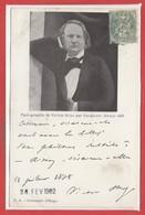 Célébritées - ECRIVAINs - VICTOR HUGO - Centenaire D'HUGO - Photographie - Jersey 1855 - Ecrivains