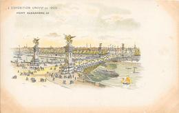 Carte Précurseur - L' Exposition UNIVlle  De 1900 - Pont Alexandre III - Expositions
