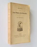Œuvres De José-Maria De Heredia : Les Trophées. - Paris : Alphonse Lemerre, S.d. [fin XIXe] - Poésie