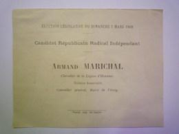 GP 2019 - 640  Election Législative De 1909  BULLETIN De VOTE Pour Armand  MARICHAL Maire De VITREY    XXX - Old Paper