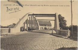 Carvin - Le Pont Maudit Sur La Route Nationale Lens à Lille - Other Municipalities