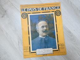 PAYS DE FRANCE N°135 .10 MAI1917. JUSTIN GODART. FRONT BRITANIQUE. CHEMIN DES DAMES. AISNE. REIMS INCENDIE. - Riviste & Giornali