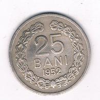 25 BANI 1952  ROEMENIE /2360/ - Roumanie