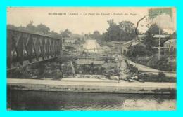 A739 / 095  02 - SAINT SIMON Pont Du Canal Entrée Du Pays - France