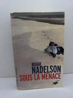 Sous La Menace  ,reggie Nadelson (cai50) - Autres