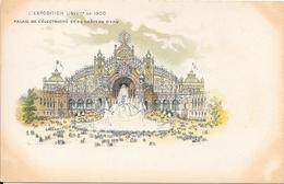 Carte Précurseur - L'EXPOSITION UNIVlle De  1900 - Palais De L'Electricité Et Du Château D'Eau - Expositions