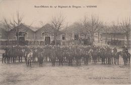 CPA Vienne - 19e Régiment De Dragons - Sous-officiers (belle Animation) - Vienne