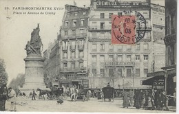 CPA 75 ( Paris ) - PARIS MONTMARTRE ( XVIII Eme ) - Place Et Avenue De Clichy - Arrondissement: 18