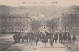 CPA Vienne - 19e Régiment De Dragons - Officiers (belle Animation) - Vienne