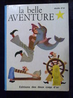 K. Et B. Jackson: La Belle Aventure/ Editions Des Deux Coqs D'Or, 1965 - Bücher, Zeitschriften, Comics