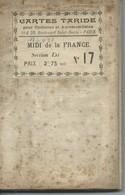Carte Entoilée TARIDE N° 17 : MIDI De La FRANCE - 1/250 000ème - Avant 1914/18. - Cartes Routières