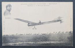 CPA - Nantes - Grande Semaine D'aviation - THOMAS Sur Son Monoplan Antoinette - Avions