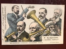 1 CP Illustrateur -Sohier , A Algesiras - L'Accord Parfait  - Politique Satirique - Colorisée - Satiriques