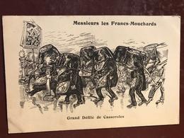 1 CP Illustrateur - Messieurs Le Francs Mouchards - Grand Défilé Des Casseroles - Franc Maçonnerie - Maroc