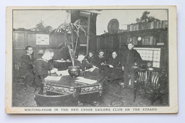 American Red Cross Postcard WRITING ROOM IN THE RED CROSS SAILORS CLUB ON THE STRAND, LONDON, ENGLAND - Croix-Rouge