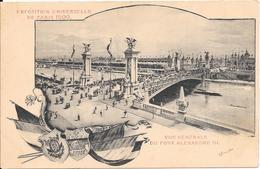 Carte Précurseur - Exposition Universelle De PARIS 1900 : Vue Générale Du Pont Alexandre III - Expositions