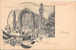 Carte Précurseur - Exposition Universelle De PARIS 1900 : Le Palais De L'Horticulture - Expositions