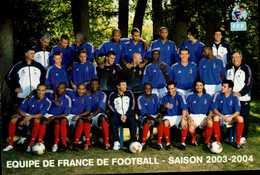 EQUIPE DE FRANCE DE FOOTBALL...SAISON 2003-2004...NOMS AU DOS....CPM - Football