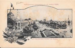 EXPOSITION UNIVERSELLE DE PARIS 1900 - Le Palais Du Champ De Mars - Expositions