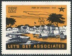 USA History 1849 Port Of Stockton #127 Sailing Ship Segelschiff Voilier Boat Boot Ox Horse Vignette Poster Reklamemarke - Schiffe