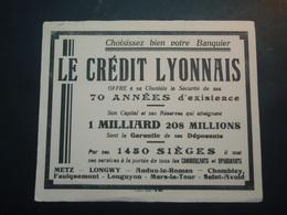 Buvard Le CREDIT LYONNAIS 70 Années D'existence - Banque & Assurance