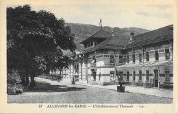 Allevard-les-Bains (Isère) - L'Etablissement Thermal En 1926 - Carte LL N° 27 - Santé