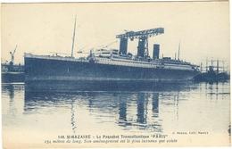"""St NAZAIRE -  Le Paquebot Transatlantique """" PARIS""""  53 - Paquebots"""