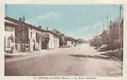 51--LA GRANGE AUX BOIS-LA ROUTE NATIONALE--VOIR SCANNER - Andere Gemeenten