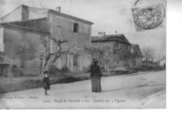 Route De MARSEILLE à AIX Quartier Des 3 Pigeons - Marseilles