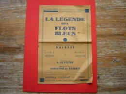 PARTITION REPERTOIRE DALBRET   LA LEGENDE DES FLOTS BLEUS  CHANSON CREEE PAR DALBRET  PAROLES DE R LE PELTIER  SALABERT - Partitions Musicales Anciennes