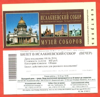 Russia 2016.Ticket To St. Isaac's Cathedral. St. Petersburg. - Tickets - Vouchers