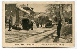CPA   39 : LAMOURA   Rue Animée En Hiver     VOIR  DESCRIPTIF §§§ - Andere Gemeenten