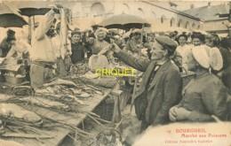 37 Bourgueil, Le Marché Aux Poissons, Très Beau Plan Rapproché, écrite 1912 - Altri Comuni