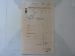 """Ricevuta """"UNIONE NAZIONALE UFFICIALI DI CONGEDO D' ITALIA Gruppo Di Bologna"""" 1940 - Italia"""