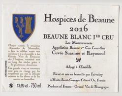 """Etiquette HOSPICES DE BEAUNE """" BEAUNE BLANC 1er CRU 2016 """" Cuvée Suzanne Et Raymond (2727)_ev467 - Bourgogne"""