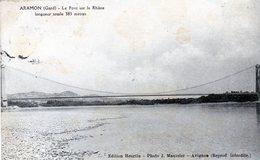 205-3767 -  30 - ARAMON Le Pont Sur Le Rhone Longueur Totale 383 Mètres - Aramon