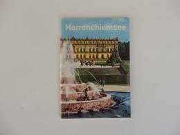 Herrenchiemsee En Allemagne Château Du Roi Louis 2 De Bavière. - Dépliants Touristiques